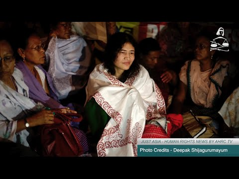 AHRC TV: Irom Sharmila to end 16-year fast and other stories in JUST ASIA Episode 132
