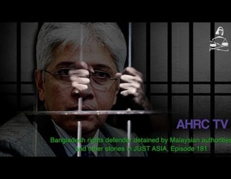 AHRC TV: Bangladesh rights defender detained by Malaysian authorities and other stories in JUST ASIA, Episode 181