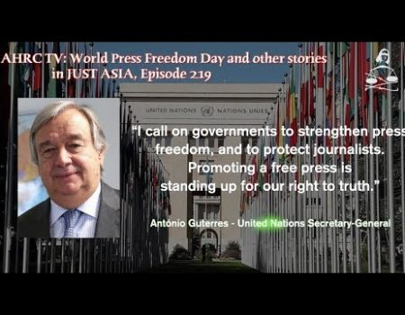 AHRC TV: World Press Freedom Day and other stories in JUST ASIA, Episode 219